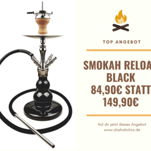 Smokah Reload Black Angebot 149,90 EUR